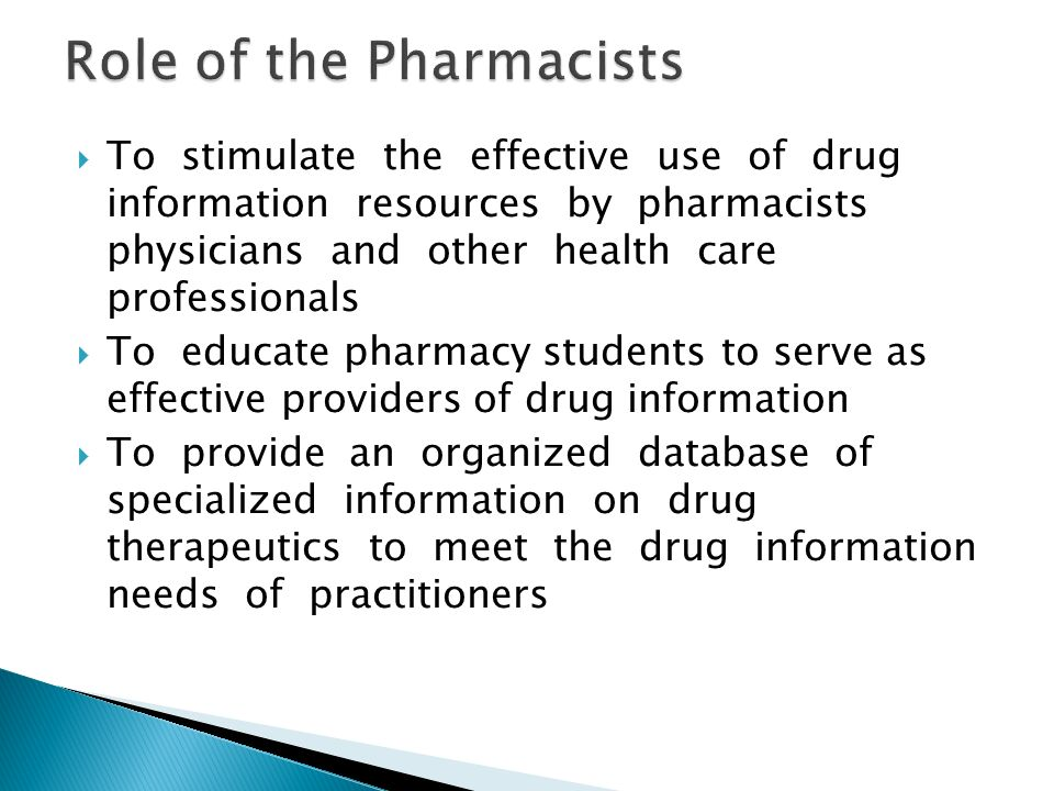 8 role of the pharmacists - Drug Information Pharmacist