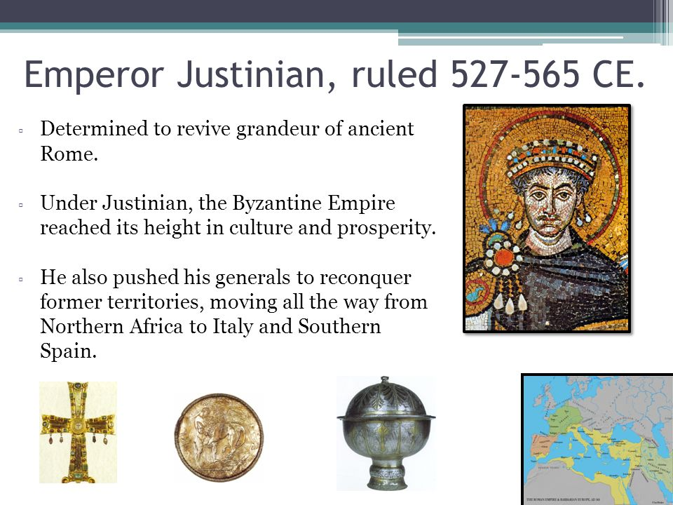 Emperor Justinian, ruled 527-565 CE.