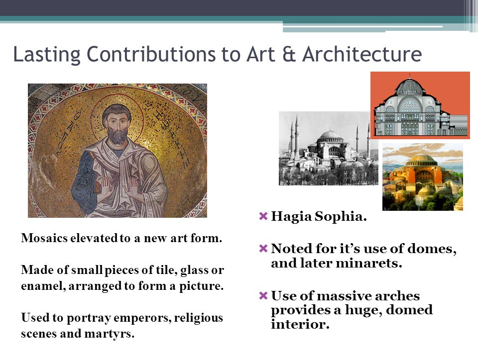 Lasting Contributions to Art & Architecture