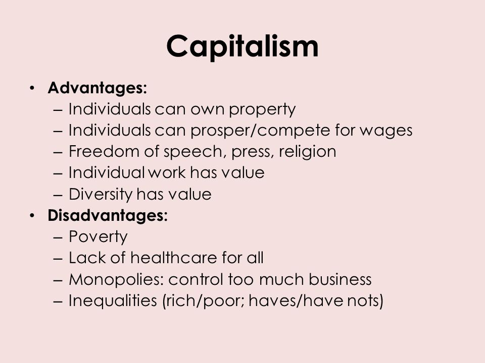 advantages of communism Best answer: the advantages of a communist system is that everyone, theoretically at least, has what they need to live, and contributes what they can to the common good there are no vast disparities of wealth and poverty (again in theory) and resources are allocated to those who need them most.