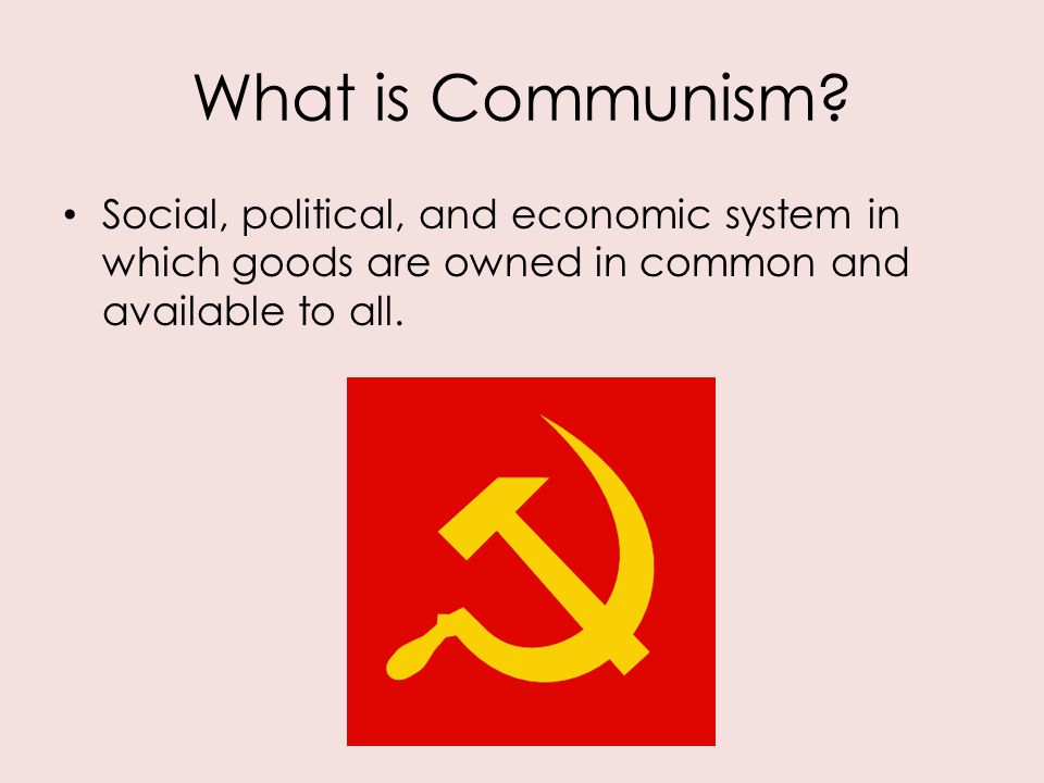 an analysis of the political and economic system of communism Karl marx, yesterday and today the nineteenth-century philosopher's ideas may help us to understand the economic and political inequality of our time.