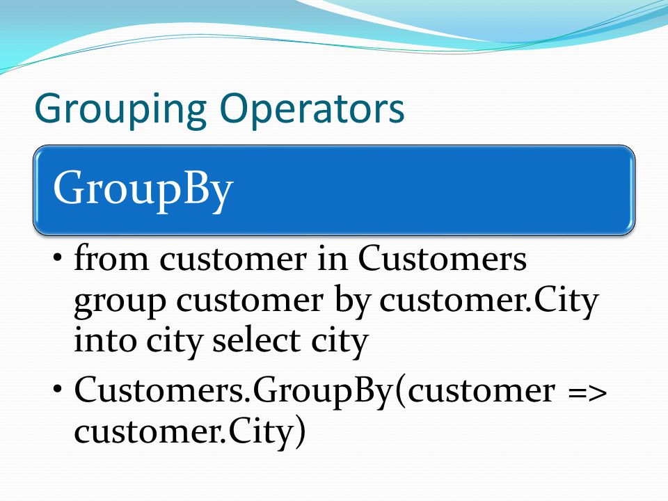 GroupBy Grouping Operators