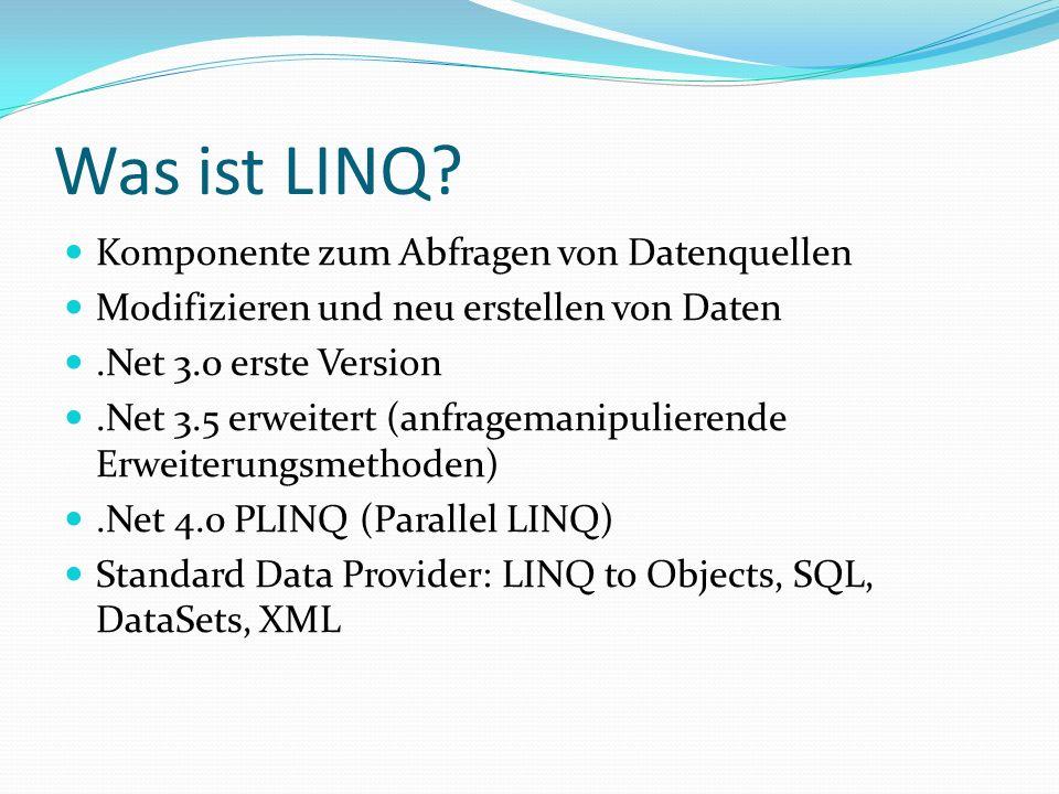 Was ist LINQ Komponente zum Abfragen von Datenquellen
