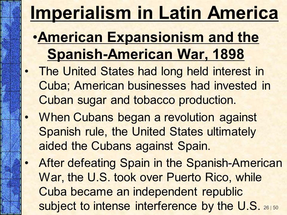 Spanish Imperialism In Latin America 69