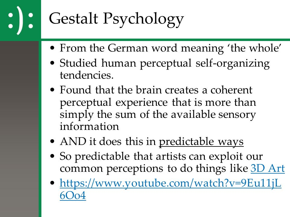 gestalt perception and german psychologists Free essay: gestalt psychology was founded by german thinkers max wertheimer, wolfgang kohler and kurt koffka they mainly focused on how people interpret.