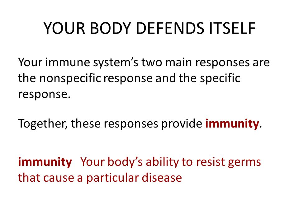 body defends itself Defends itself externally your largest external defender is your skin, which acts  as a physical barrier against harmful microorganisms sebum.