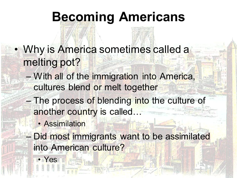 Are Immigrants Still Assimilating in America?