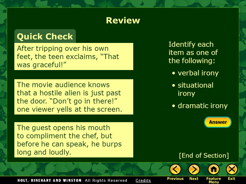 Review Quick Check Identify each item as one of the following: