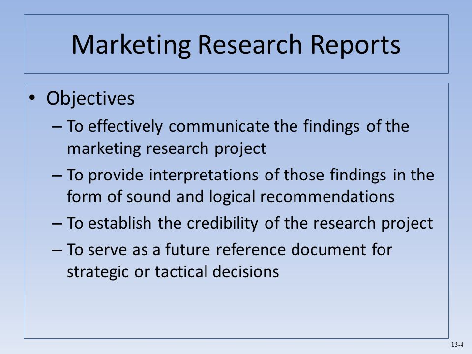 marketing research report Basic marketing research: volume 1 the research report think of marketing research as a search for information that will help you succeed in capturing market.