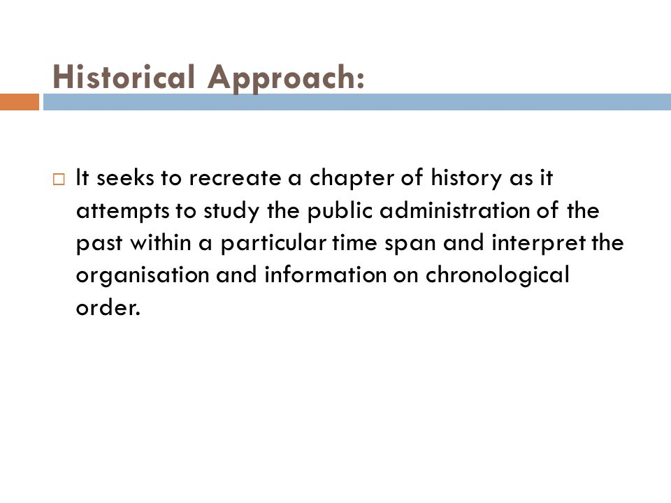 Historical Approach: