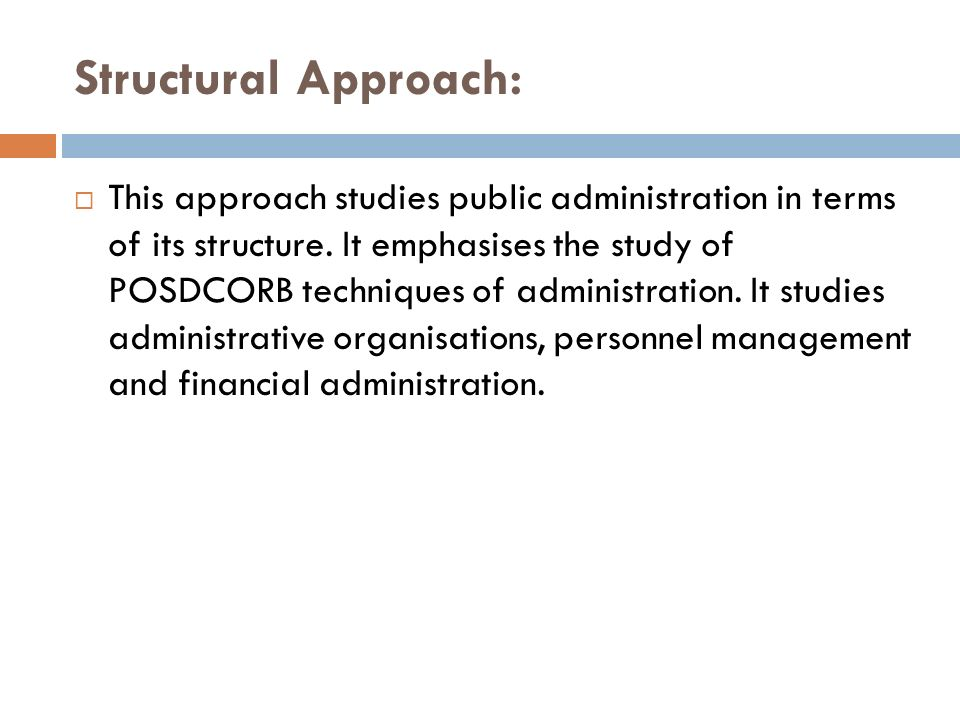 Structural Approach: