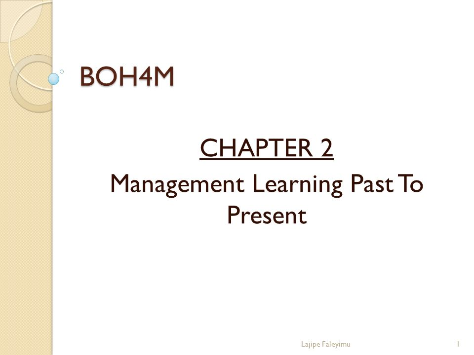 CHAPTER 2 Management Learning Past To Present