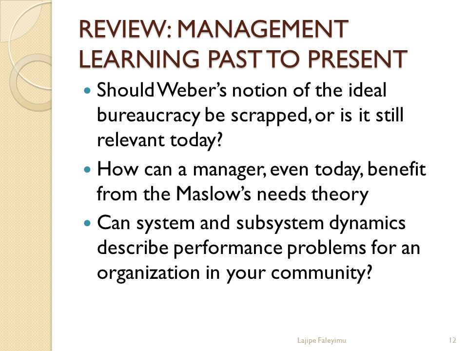 REVIEW: MANAGEMENT LEARNING PAST TO PRESENT