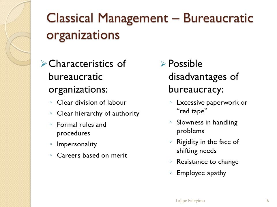 Classical Management – Bureaucratic organizations