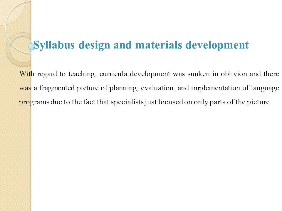 Syllabus Design And Materials Development Ppt Video Online Download