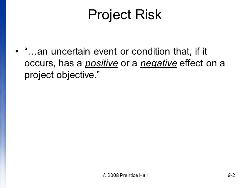 a risk is an event or