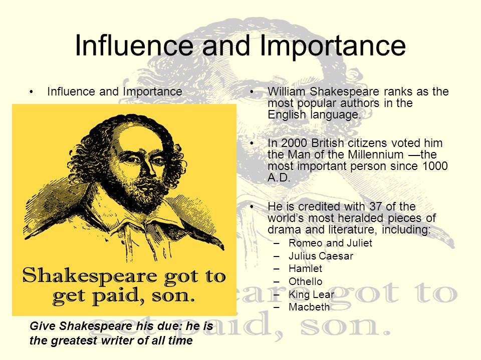 The important contextual influences on shakespeares