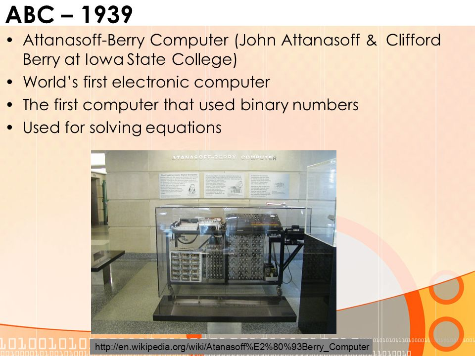 ABC U2013 1939 Attanasoff Berry Computer (John Attanasoff U0026 Clifford Berry At  Iowa State