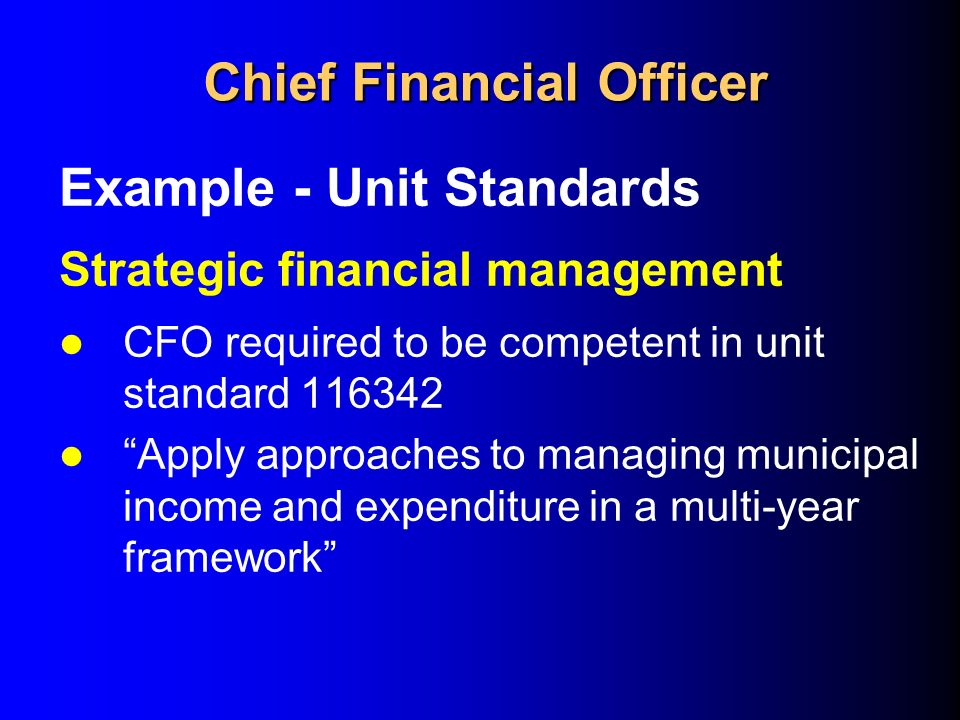 Minimum competency regulations ppt video online download - Chief financial officer cfo ...