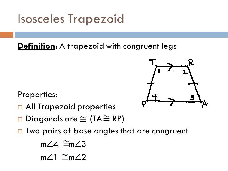 Isosceles Trapezoid Base Angles Unit 7 - Day Trapezoid...