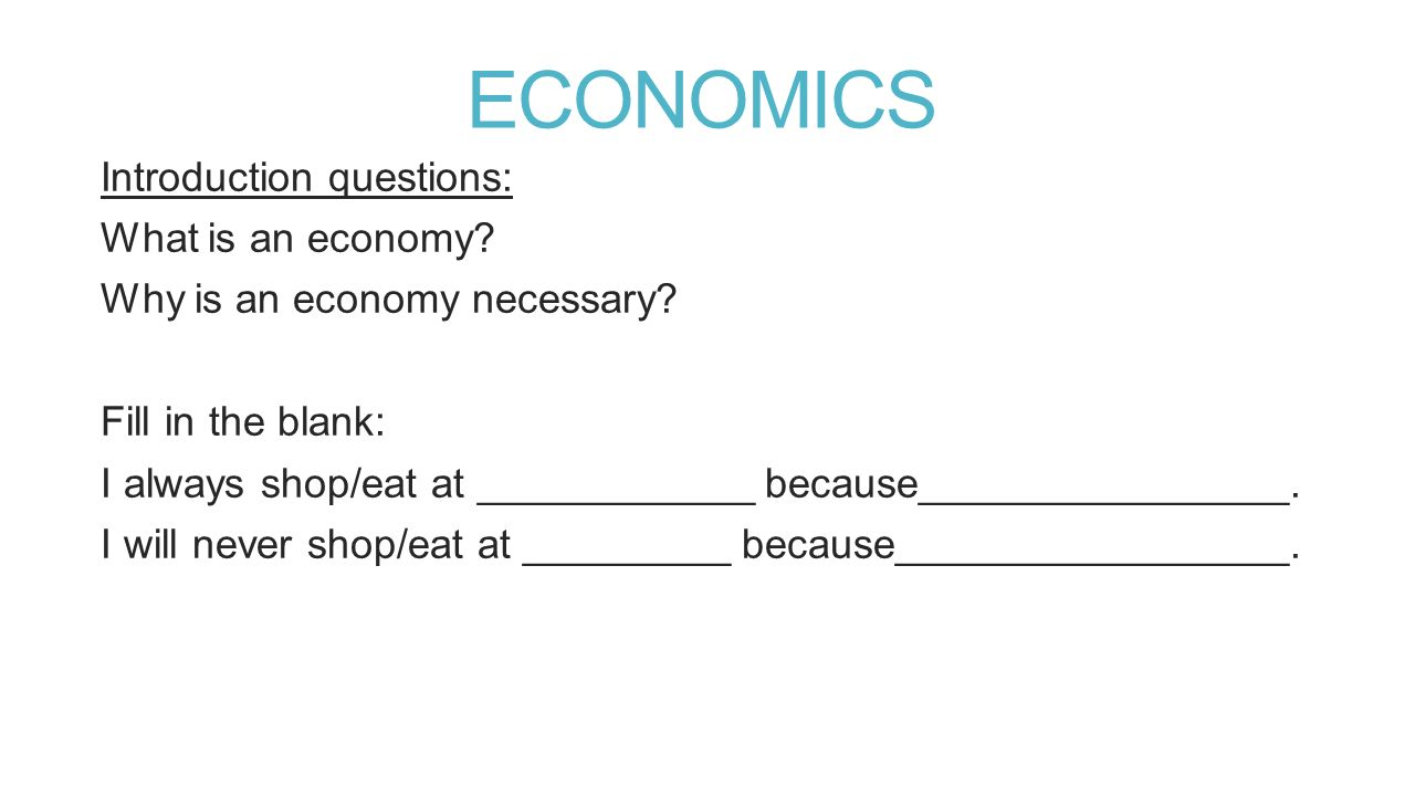 economics a questionnaire Test yourself in economics try out questions from the 2012 naep economics assessment after answering all the questions, click the submit button and compare your results to the actual response, and see sample student responses, response commentary, data results, and scoring guides that were used to score.