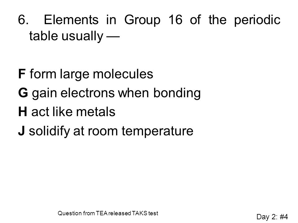 Periodic Table the periodic table group 16 : Bond Day 2: #4. - ppt video online download