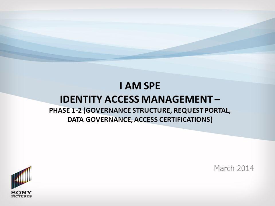 i am spe identity access management – phase 1-2 (governance, Presentation templates