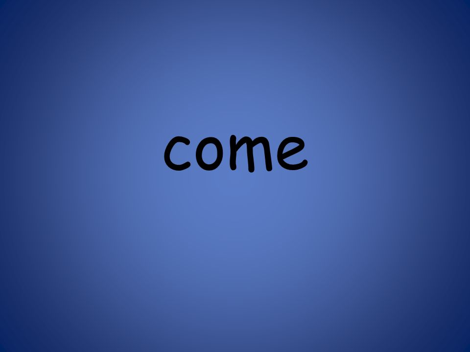come 123