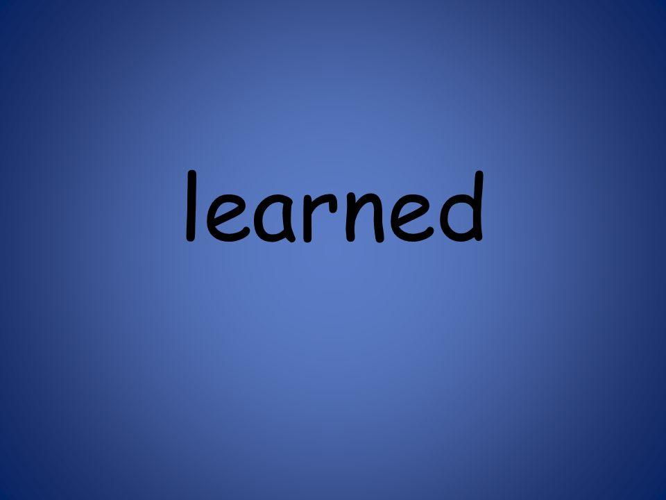 learned 125