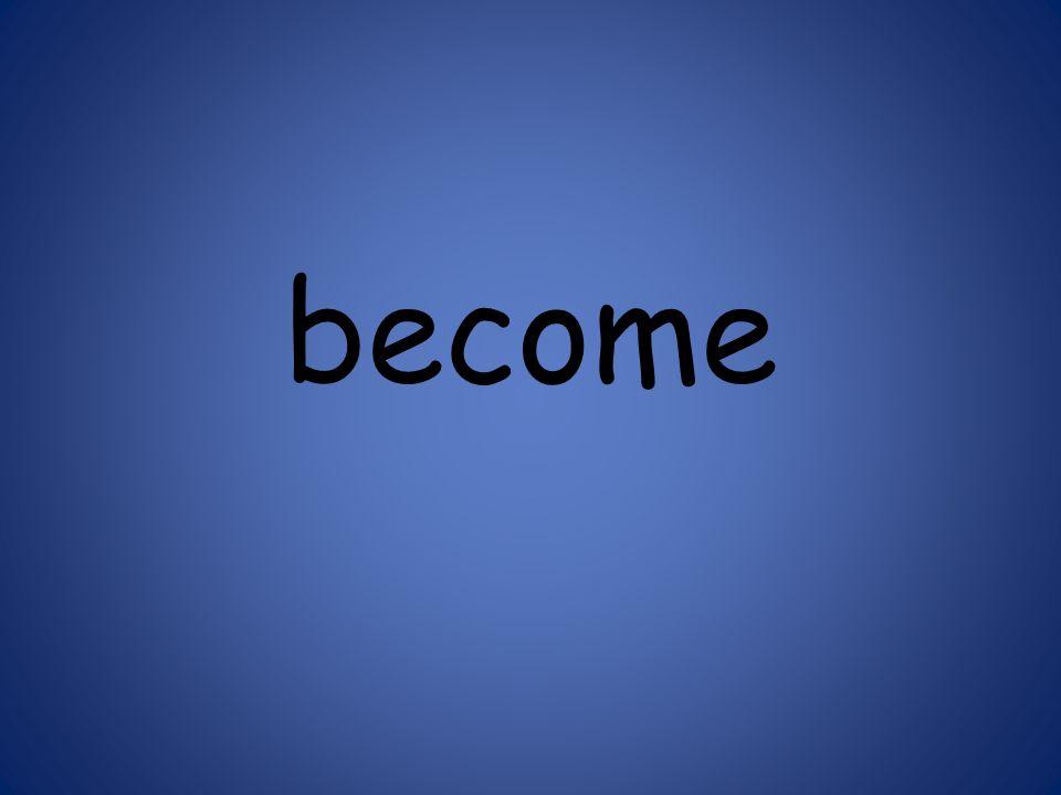 become 125