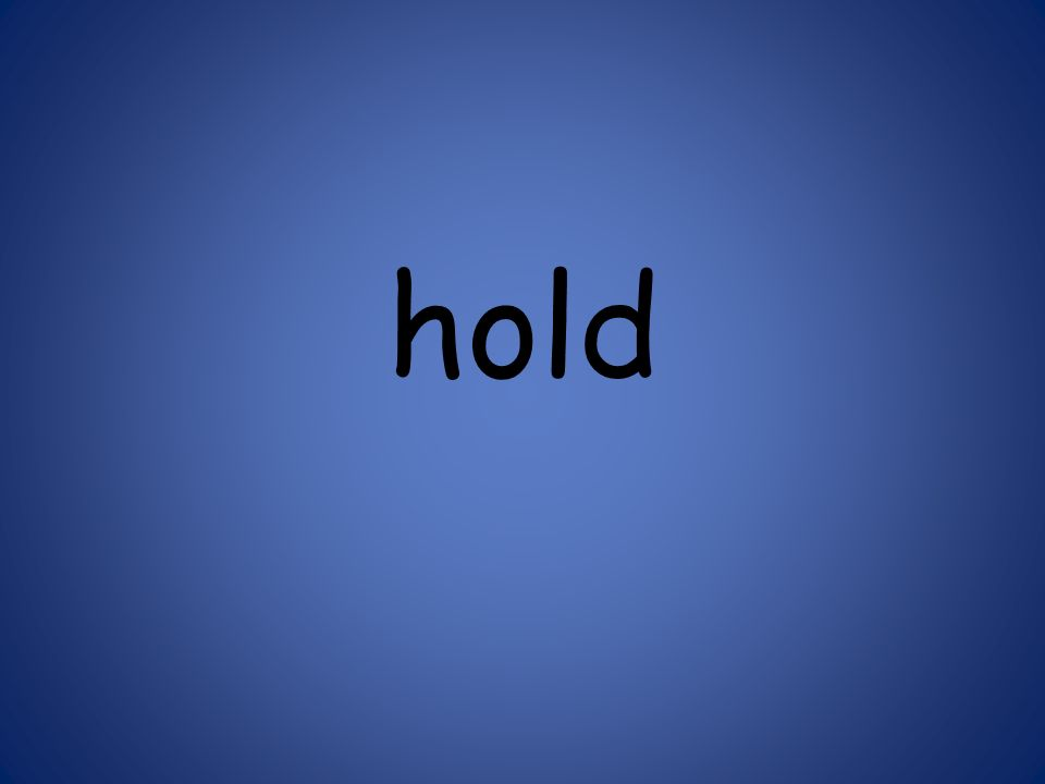 hold 125