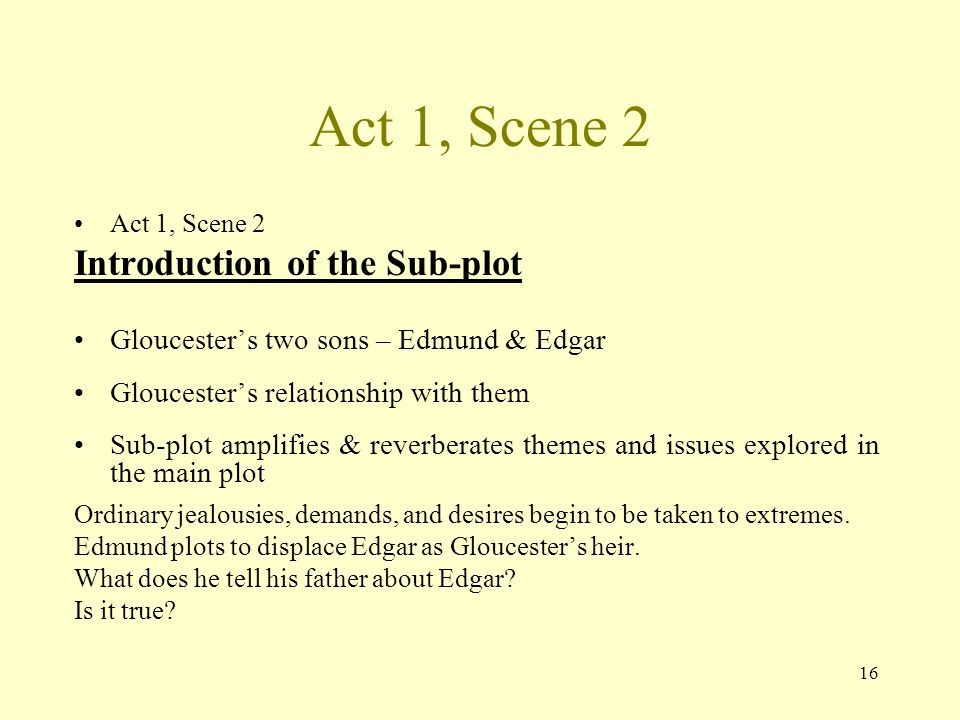 atmosphere of act one scene one What atmosphere and tone are created in this short opening scene  asked by  diamond n #415594 3 years ago 1/10/2015 1:16 pm.