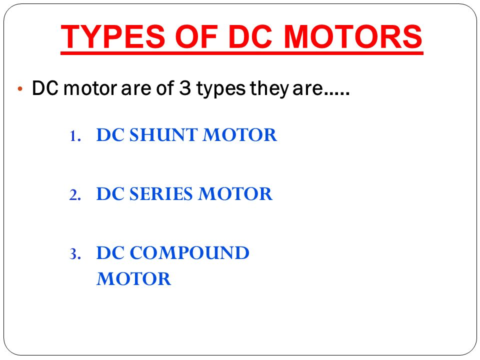 Dc motors t ppt video online download for Types of dc motor