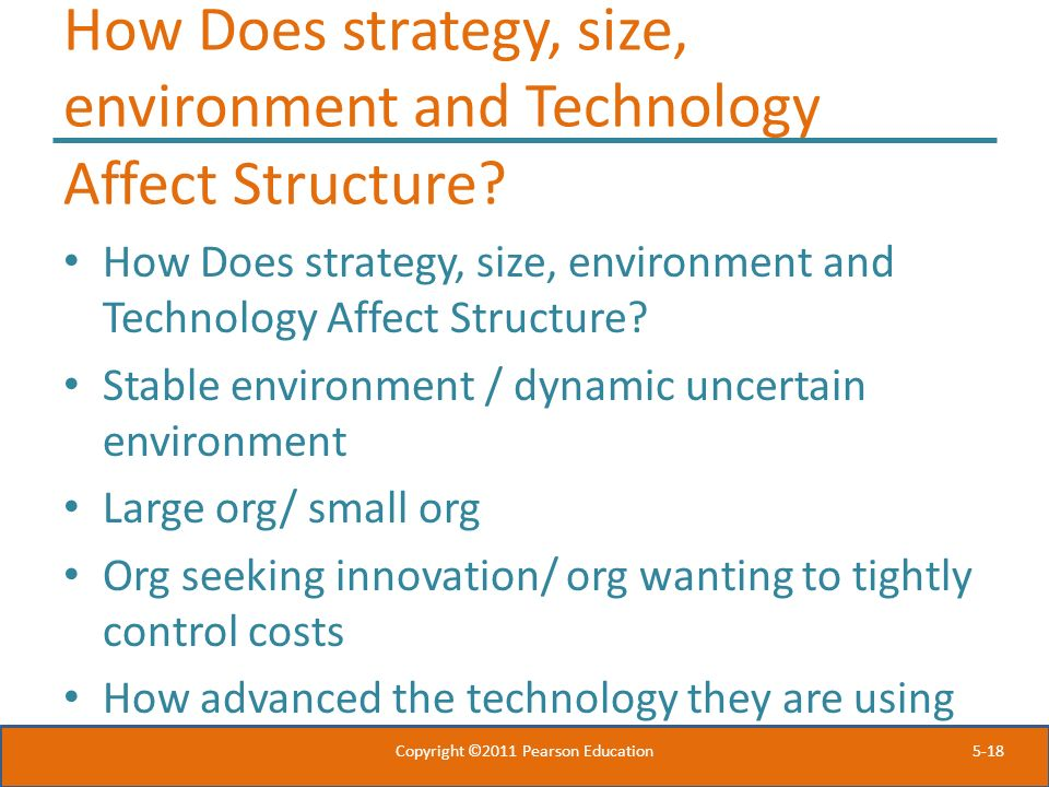 How Does strategy, size, environment and Technology Affect Structure