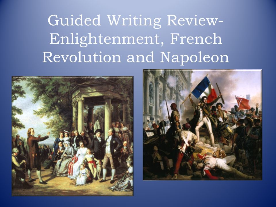 enlightenment and the french revolution essay Quizlet provides french revolution french history enlightenment essay activities, flashcards and games start learning today for free.