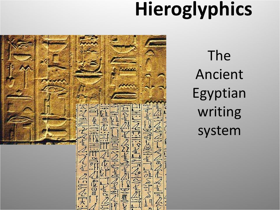 hieroglyphics writing Start studying hwh ch 4 sec 4 questions learn vocabulary, terms, and more with flashcards, games  how was hieroglyphics different from our writing today.