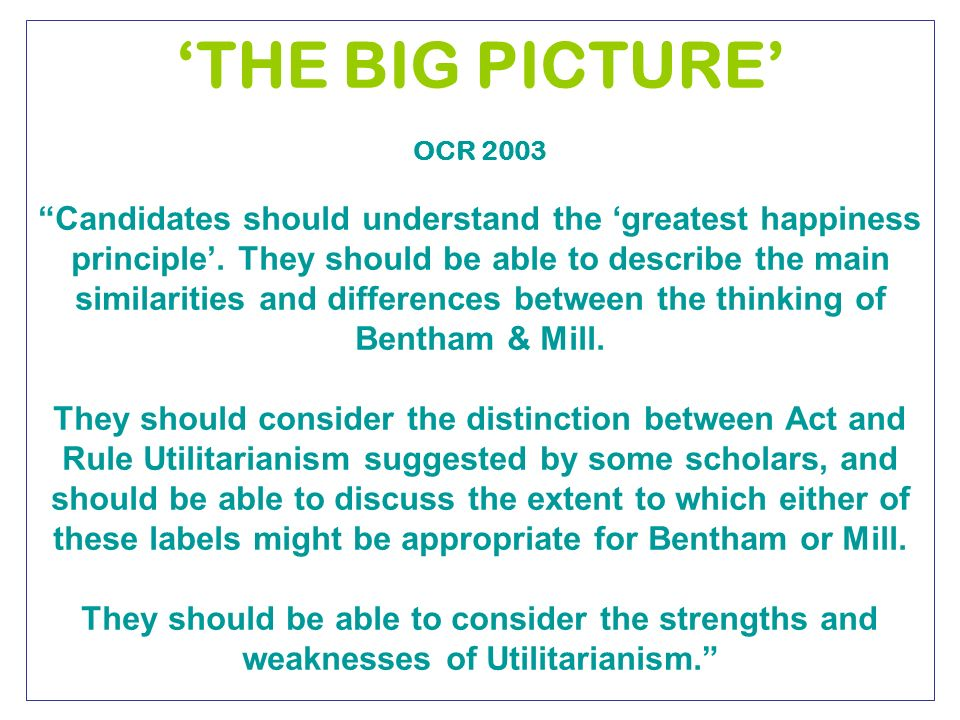 discuss the extent to which benthams A discussion of some of the issues surrounding definitions of the principle of   extent bentham's definition is of utility for some particular party, whereas the.