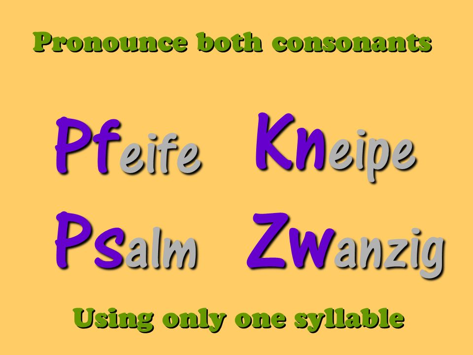 Kneipe Pfeife Psalm Zwanzig Pronounce both consonants