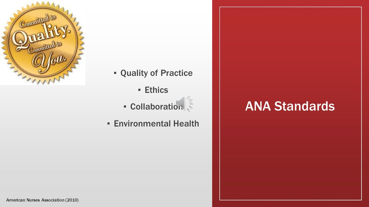 ana ethics and standards of nursing practice Ethics and managing risk joann b awareness of the ethical basis and standards for managing risk in a healthcare (see american nurses association.