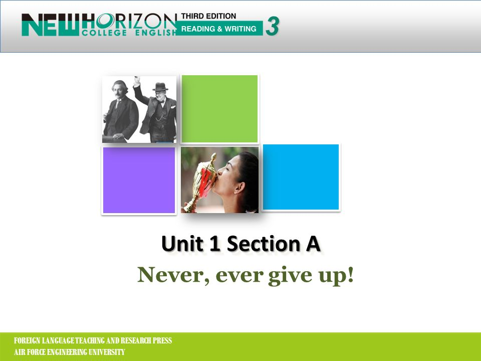 3 Unit 1 Section A Never, ever give up!