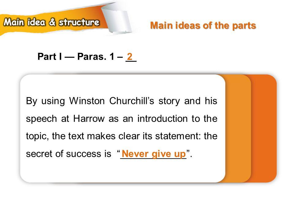 Main ideas of the parts Part I — Paras. 1 – __ 2
