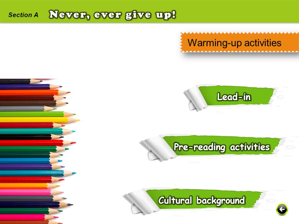 Never, ever give up! Warming-up activities Lead-in