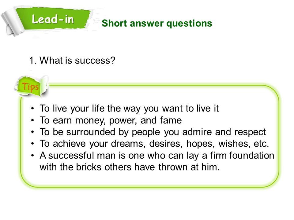 Lead-in Short answer questions 1. What is success