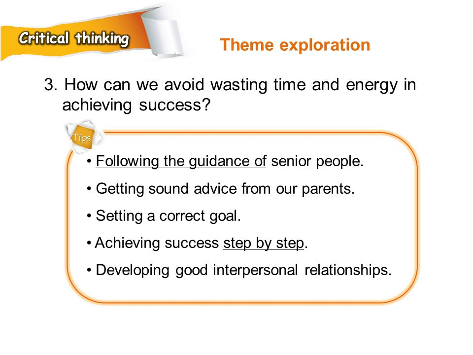 3. How can we avoid wasting time and energy in achieving success