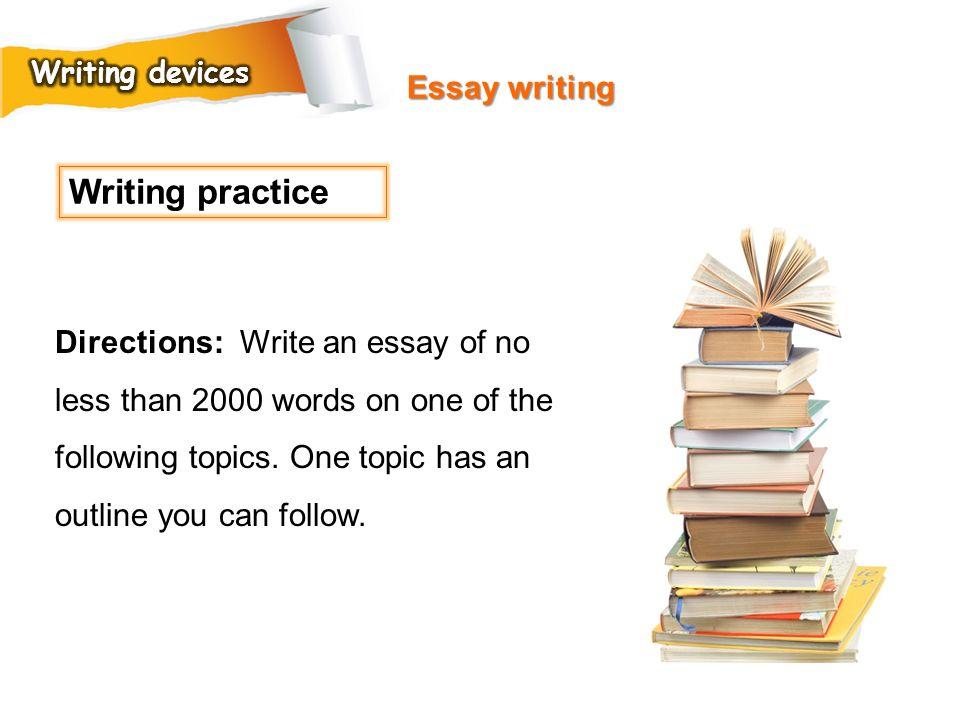 Writing practice Essay writing
