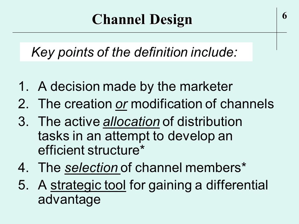 """channel design decision paradigm The 7-phase channel design paradigm from chapter 6 does not  phase 1 – """" recognizing the need to make channel design decisions."""