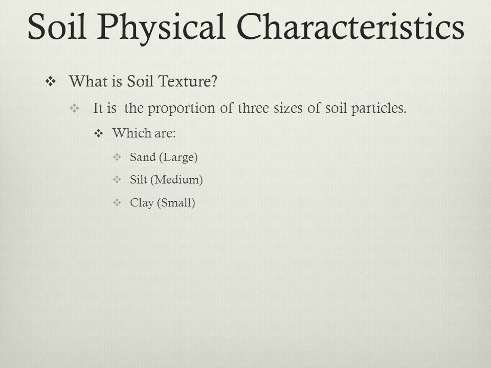 Plant and soil science standard 4 objective 2 ppt download for What are soil characteristics