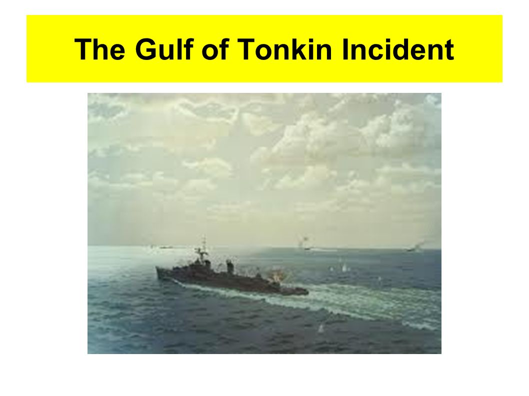 """the gulf of tonkin Thirty years ago, it all seemed very clear """"american planes hit north vietnam after second attack on our destroyers move taken to halt new aggression."""