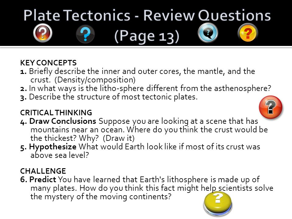 essay questions on plate tectonics Tectonic plates and the plate tectonics theory essaysfor millions of years, tectonic plates have been determinate of changes in the physical face of the earth, and.