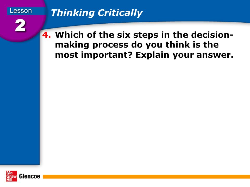 importance of critical thinking and teams in the decision-making process Chapter 5- critical thinking and decision making (murray) study play importance of critical thinking in nursing-directs thinking process.